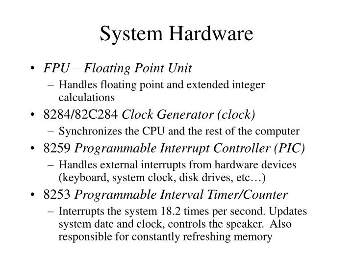 System hardware