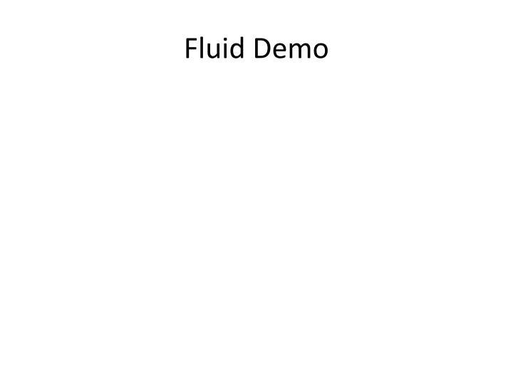 Fluid Demo