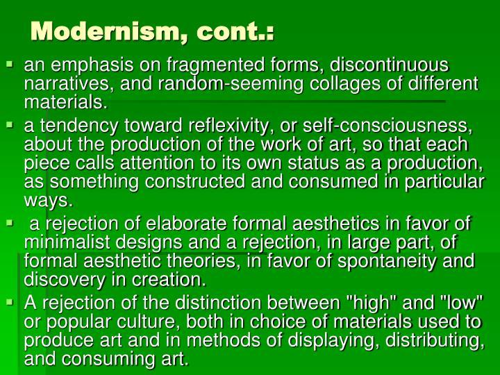 Modernism, cont.: