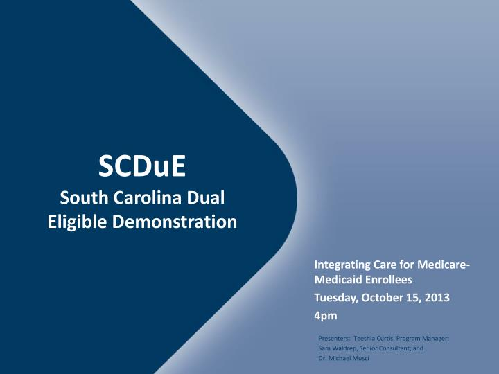 Scdue south carolina dual eligible demonstration