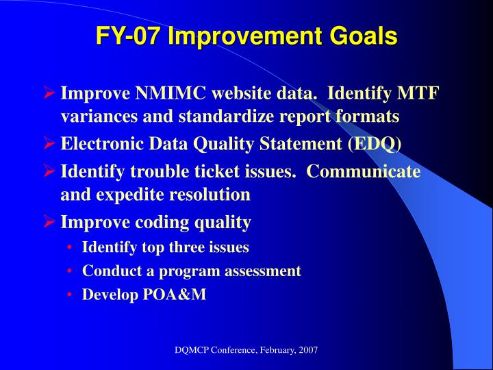 FY-07 Improvement Goals