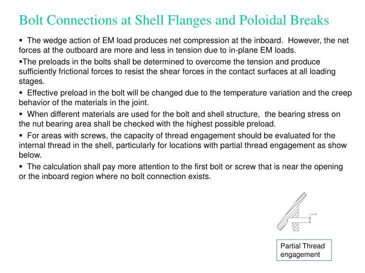 Bolt Connections at Shell Flanges and Poloidal Breaks