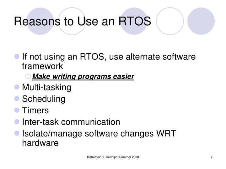 Reasons to Use an RTOS
