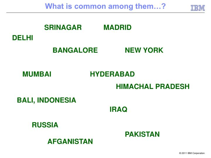 What is common among them