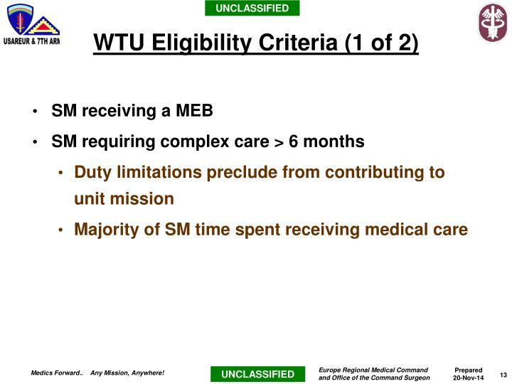 WTU Eligibility Criteria (1 of 2)
