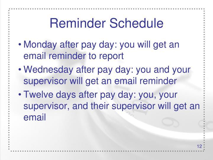 Reminder Schedule