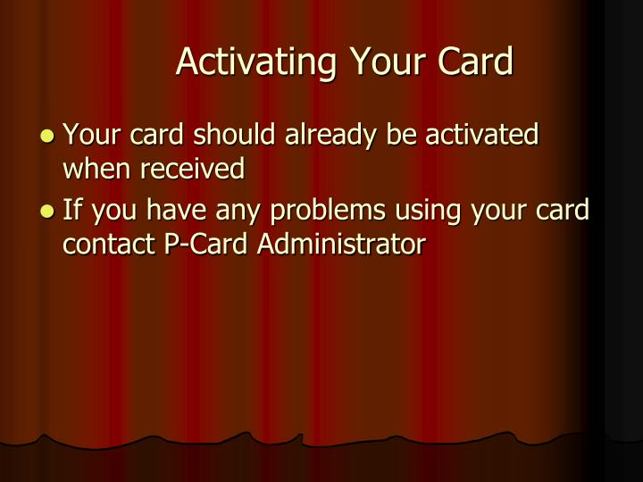 Activating Your Card