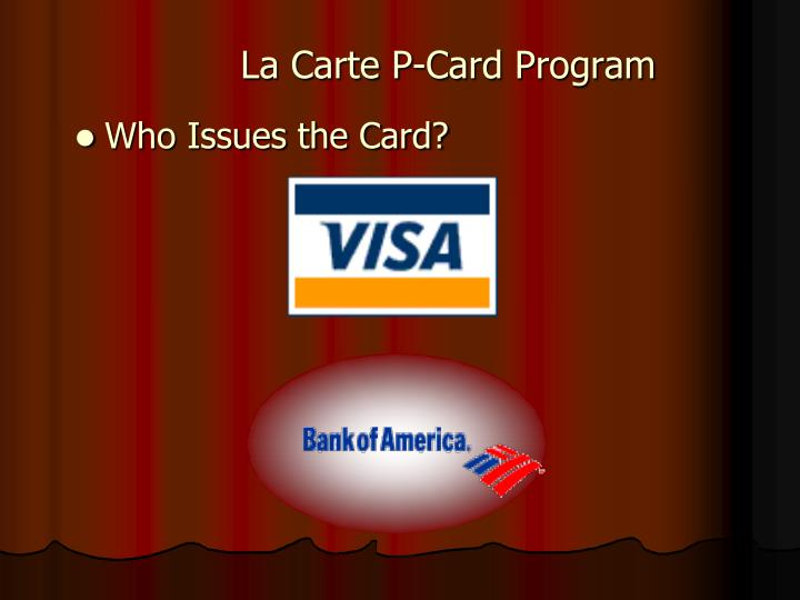 La Carte P-Card Program