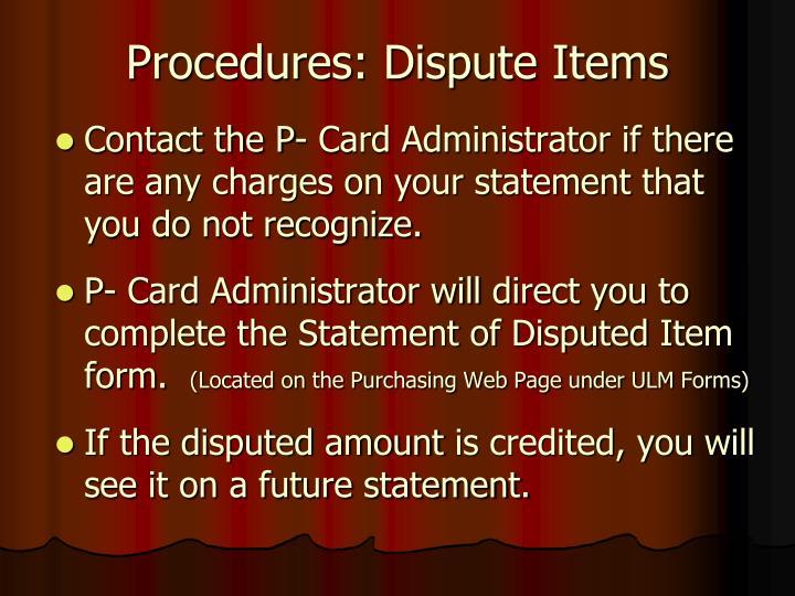Procedures: Dispute Items