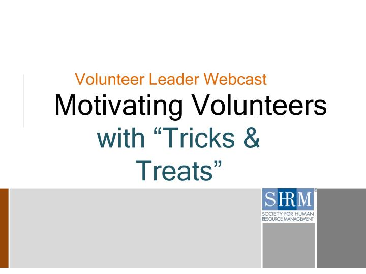 Volunteer Leader Webcast
