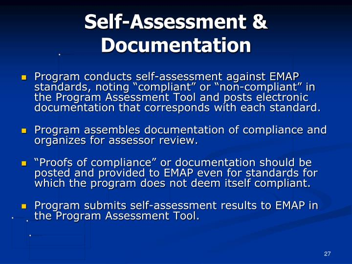 Self-Assessment & Documentation