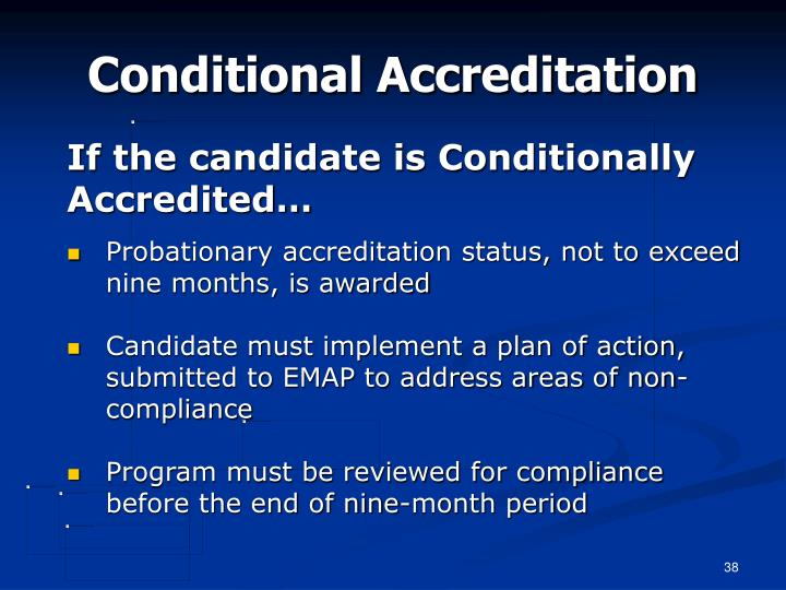 Conditional Accreditation