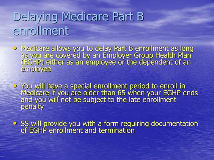 Delaying Medicare Part B enrollment