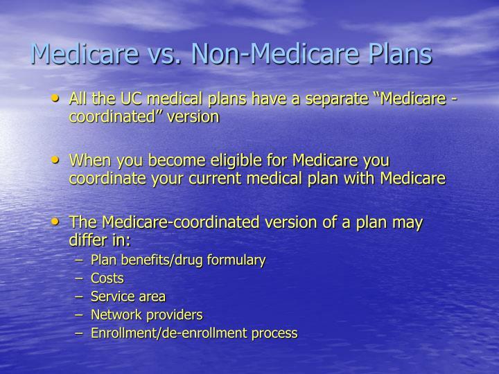 Medicare vs. Non-Medicare Plans