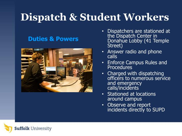 Dispatch & Student Workers