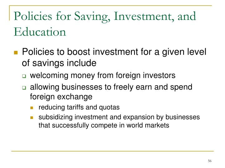 Policies for Saving, Investment, and Education