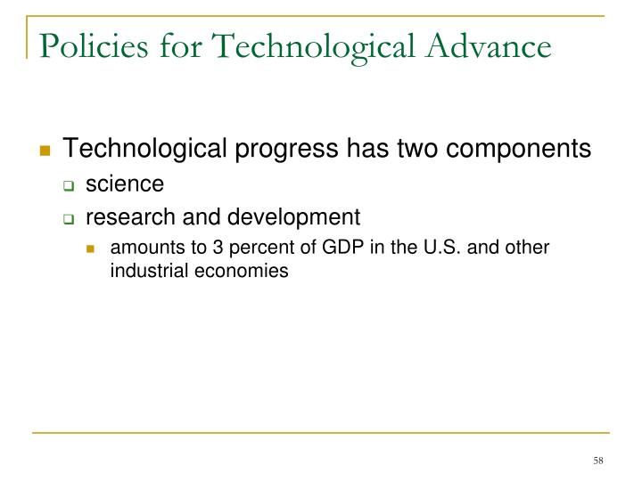 Policies for Technological Advance