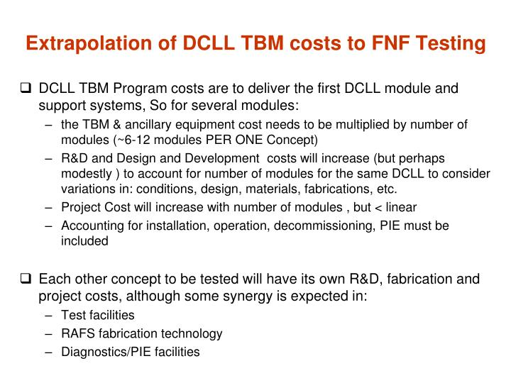 Extrapolation of DCLL TBM costs to FNF Testing