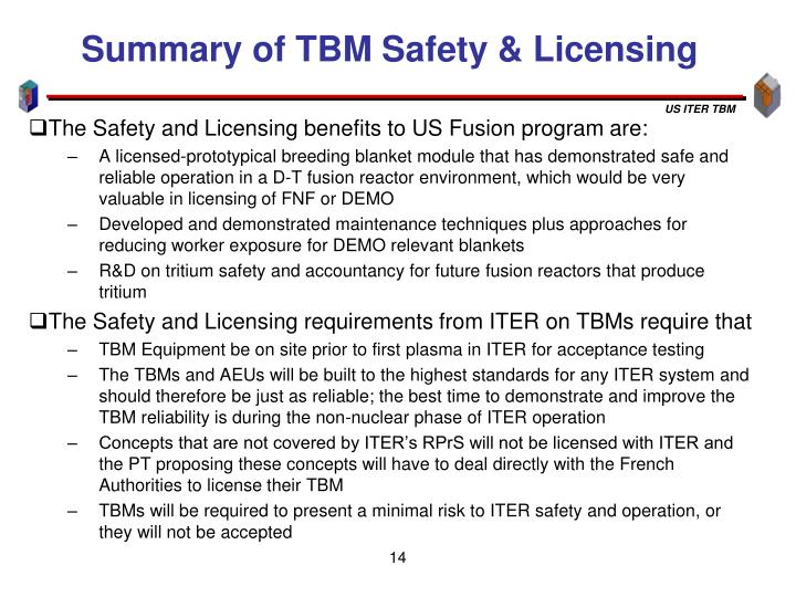 Summary of TBM Safety & Licensing