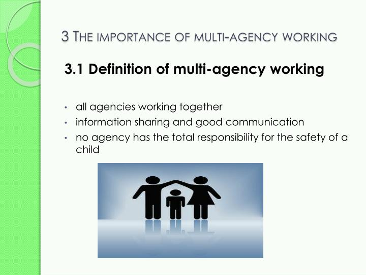 multi agency working Free essay: d2 – evaluate the role of multi-agency working to reduce the risk of abuse of adults, with reference to legal frameworks, regulations, working.