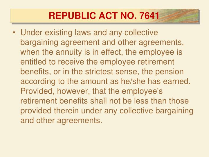 REPUBLIC ACT NO. 7641