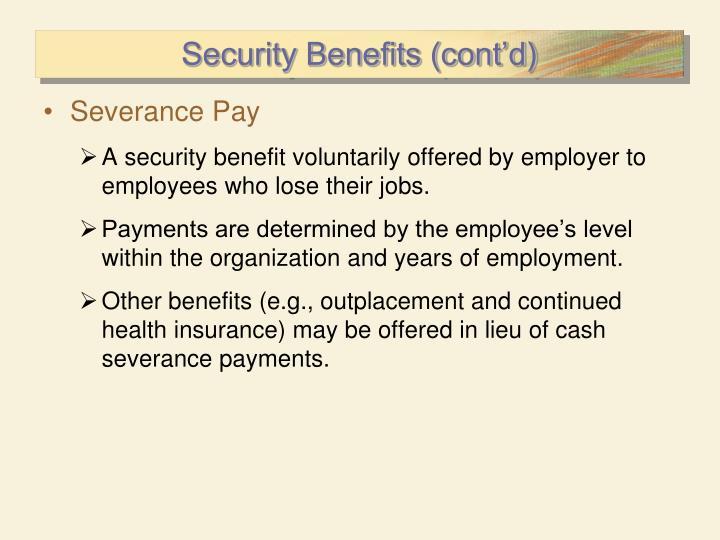 Security Benefits (cont'd)