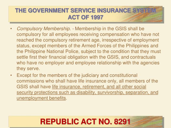 THE GOVERNMENT SERVICE INSURANCE SYSTEM ACT OF 1997
