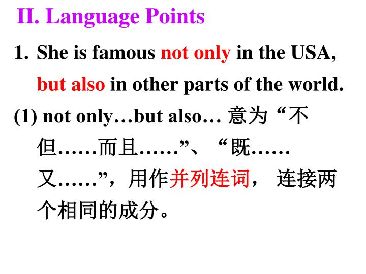 II. Language Points