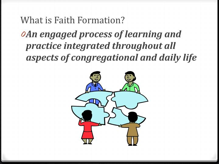 What is Faith Formation?