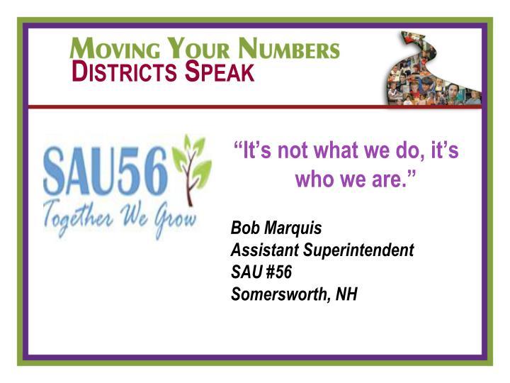 Districts Speak