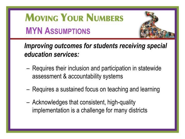 MYN Assumptions