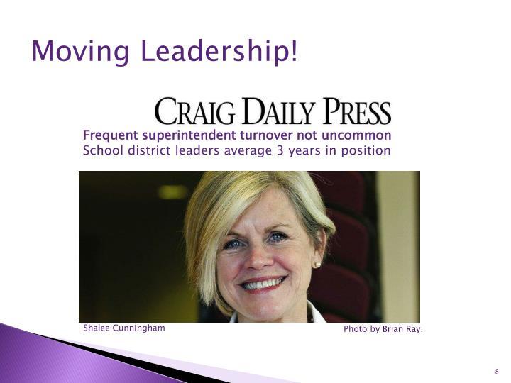 Moving Leadership!