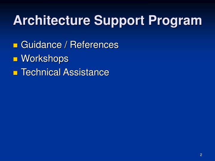 Architecture support program
