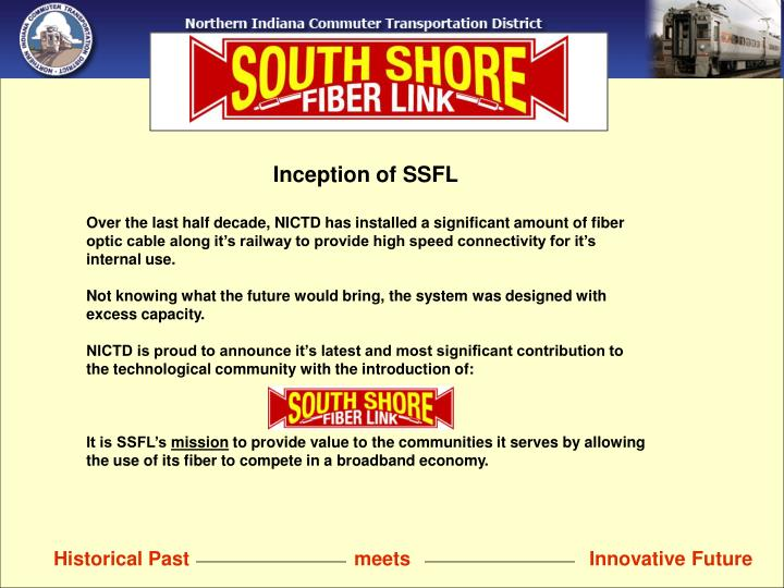 Inception of SSFL