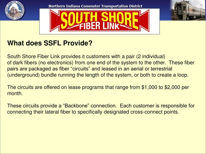 What does SSFL Provide?