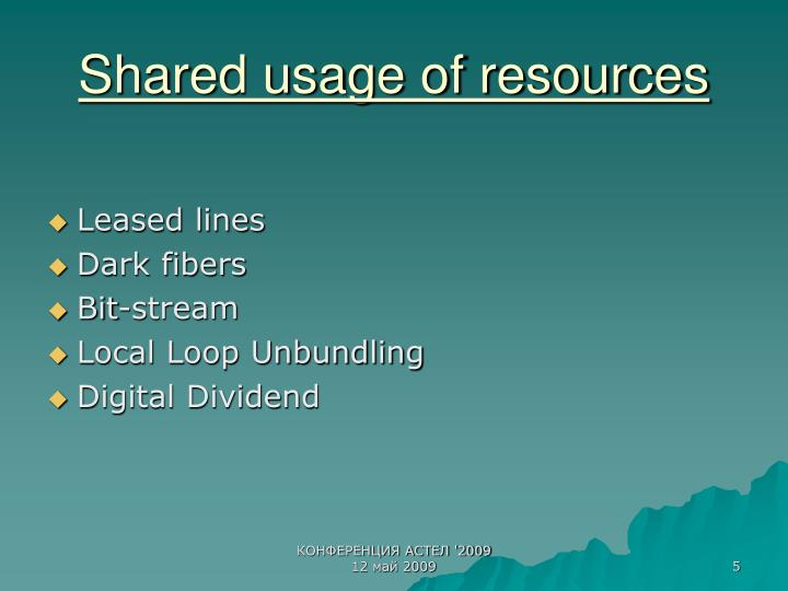 Shared usage of resources