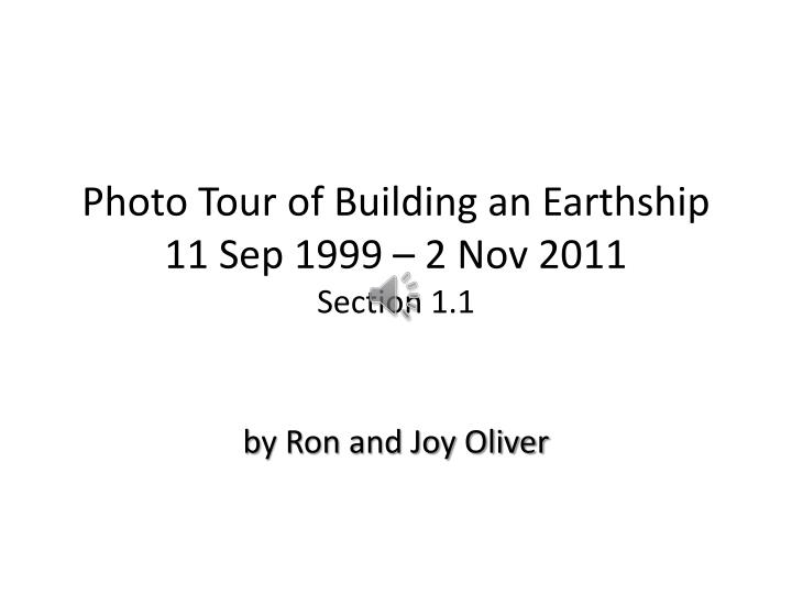 photo tour of building an earthship 11 sep 1999 2 nov 2011 section 1 1