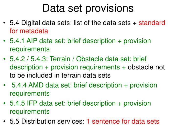 Data set provisions