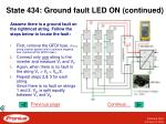 state 434 ground fault led on continued2