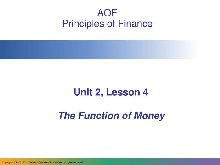 Unit 2 lesson 4 the function of money