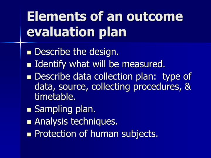 Elements of an outcome evaluation plan