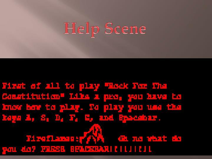 Help Scene