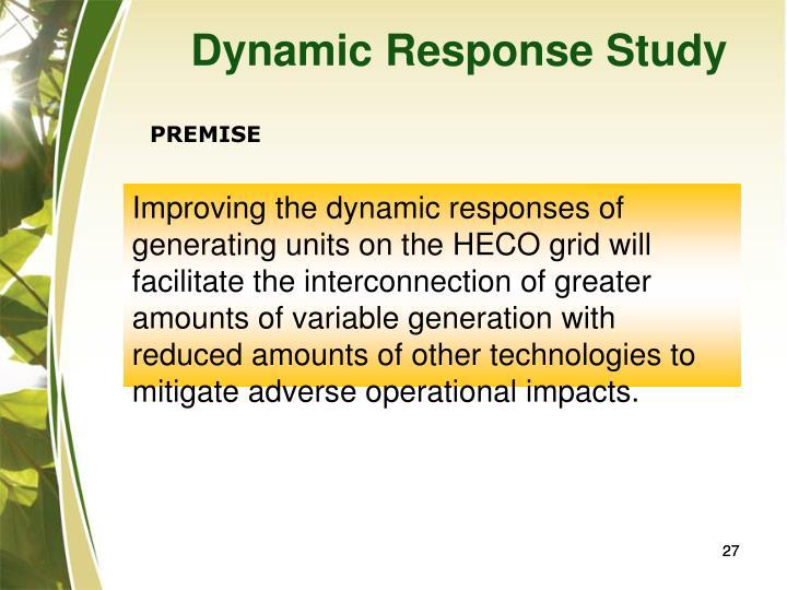 Dynamic Response Study