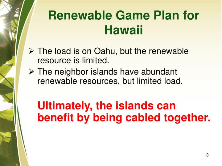 Renewable Game Plan for Hawaii