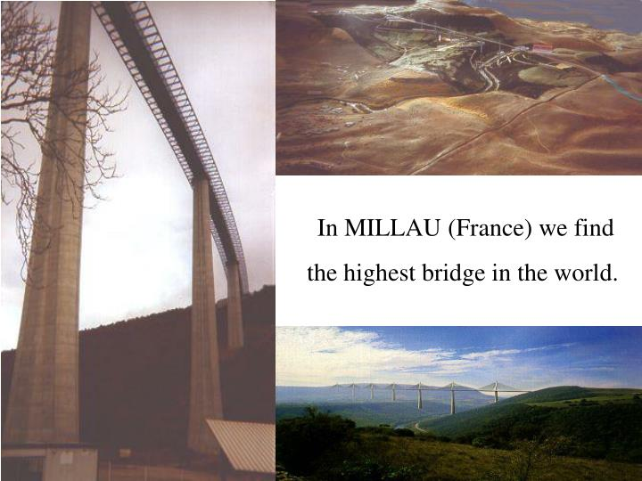 In MILLAU (France) we find