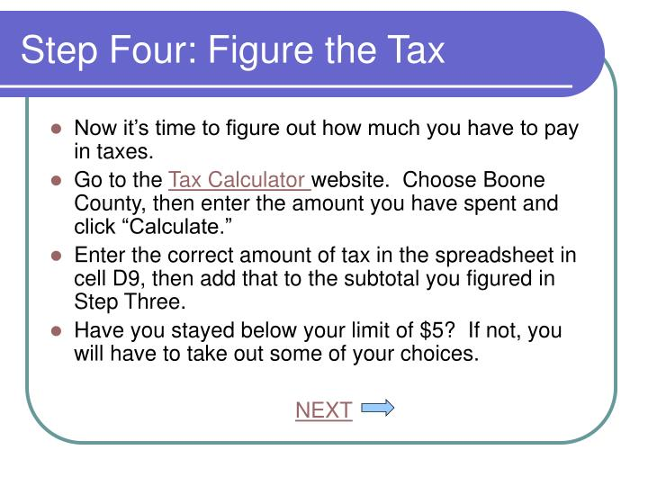 Step Four: Figure the Tax
