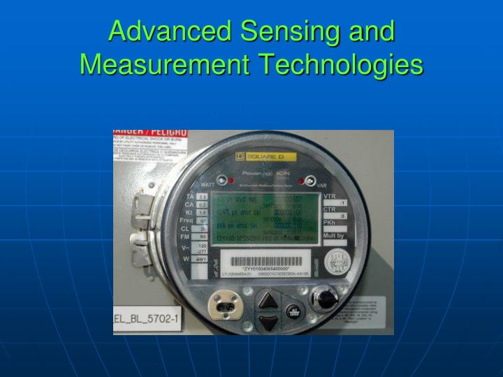 Advanced Sensing and Measurement Technologies