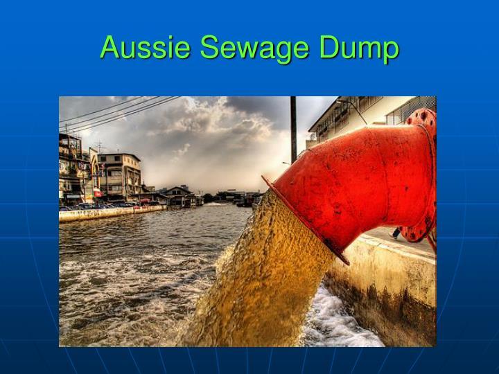 Aussie Sewage Dump