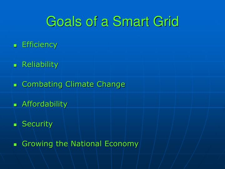 Goals of a Smart Grid