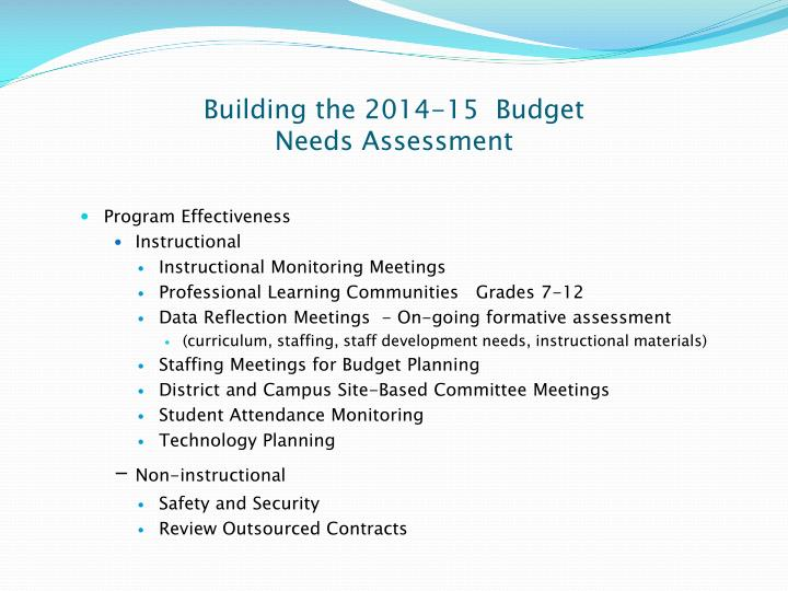 Building the 2014 15 budget needs assessment